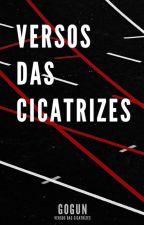 Versos das Cicatrizes by gogunnn