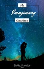 My Imaginary Guardian (On going) by LeyftDoraemon
