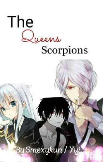 The Queens Scorpions (Black Butler x reader) - Yui - Wattpad