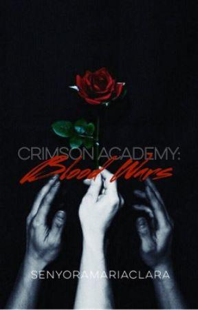 Crimson Academy: Blood Wars by senyoramariaclara