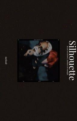 Đọc truyện taekook 》 silhouette