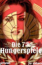 Die Tribute von Panem- Die 73. Hungerspiele by Alshoulla4Life