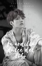 La ardilla dulce del lobo  ➳  Taekook [Adaptación] by Begin_Double