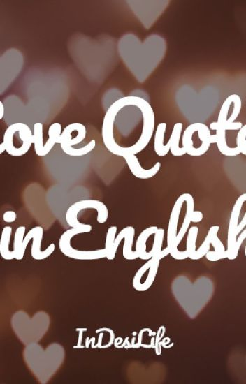 Cute Love Quotes In English For All Occasions In Desi Life Wattpad