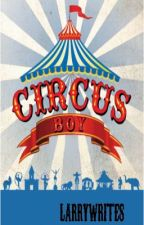 Circus Boy (Larry) by LarryWrites
