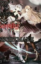 MY WORSE LOVELY NIGHTMARE by ZarifaAihara