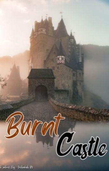 BURNT CASTLE