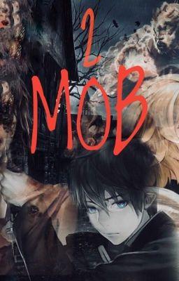 Đọc truyện MOB 2 - Trò chơi nhân tính.