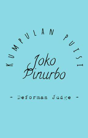 Kumpulan Puisi Joko Pinurbo Anak Seorang Perempuan Wattpad