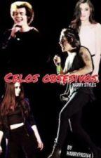 Celos obsesivos [Harry Styles y Tú] by unqredictabIe