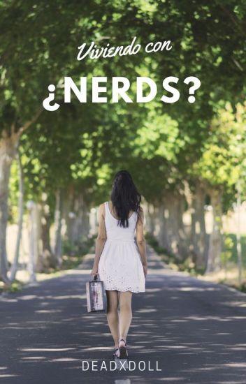 Viviendo con ¿Nerds?