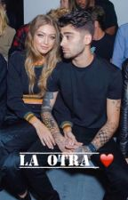 La Otra (Zayn Malik y ____ Hadid)  by tomorrowland91