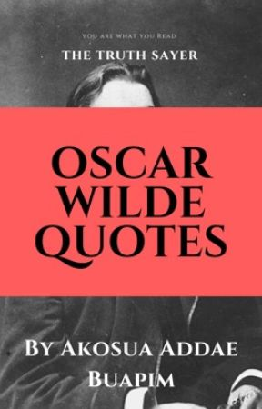 Oscar Wilde Quotes The Truth Sayer Quote 46 Wattpad