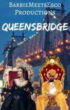 QueenBridge  by escoworld