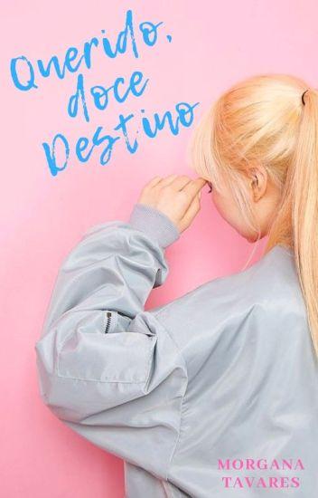 Querido, doce Destino