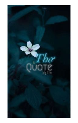 [Ami] Thơ & Quote