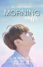 Morning Calls | JJK by jinglebelle-
