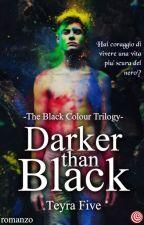 Darker than black by TeyraFive