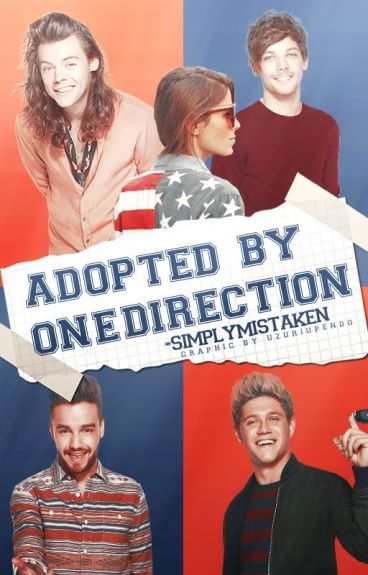 Adopted By One Direction(UNDER MAJOR EDITING!)