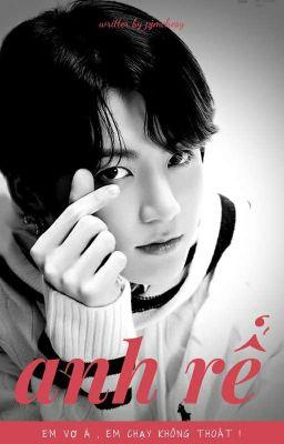 Đọc truyện [J.Jungkook |||BTS] [ Yandere • H ] Anh Rể