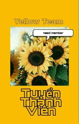 [Yellow-Team] Tuyển Member