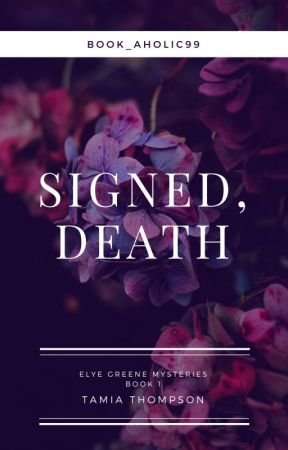 signed death elye greene mysteries all rights reserved