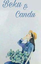 Beku & Candu by Brilliantradhea