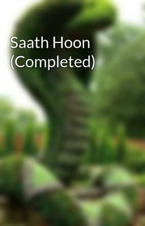 Saath Hoon (Completed) by SriSsv