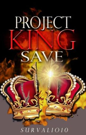 Project King Save by survalio10