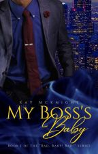 My Boss' Baby (The Forbidden Baby Tales Book 1) by kaym772