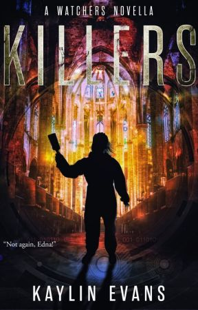 Killers: A Watchers Novella by MaeOrwell