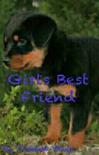 Girls Best Friend-Book 1 (Completed) by Elizabeth_Madet