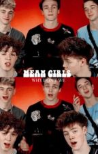 MEAN GIRLS  ▸ Why Don't We by sauceyseavey