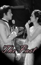 The Past (KATHNIEL) by CrazyLaluuu