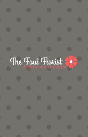 The Foul Florist by Jenny-jenn9000