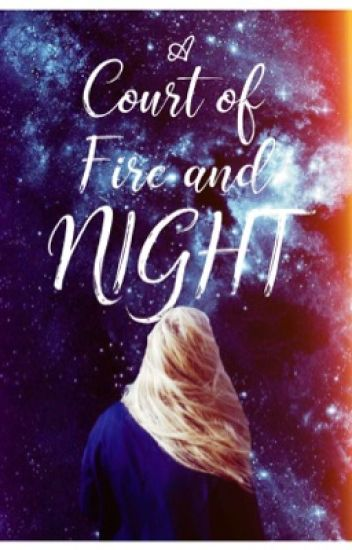 A Court of Fire and Night