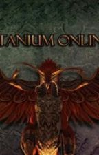 Titanium Online (TTO) by Lithumania