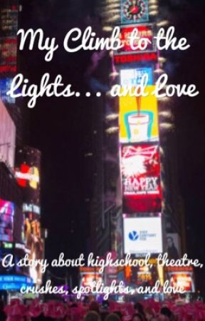 My Climb to the Lights... and Love by hot_words_writer