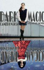 Dark Magic {A Hex Hall Novel} by cameron5056