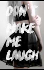 Don't make me laugh. by Rosamii