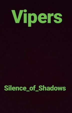Vipers by Silence_Of_Shadows