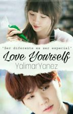 Love Yourself [MYG] COMPLETA by YalimarYanez