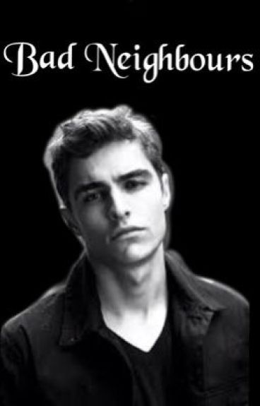 Bad Neighbours - Dave franco