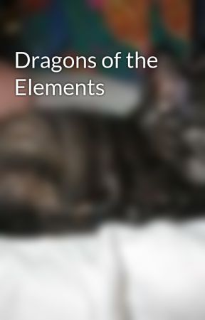 Dragons of the Elements by fighting_for_love