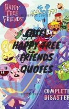 (HTF) Happy Tree Friends Incorrect Quotes by liftyHTF2317