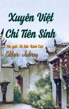 [Đam Mỹ - Edit] Xuyên Việt Chi Tiên Sinh by AubreyFluer