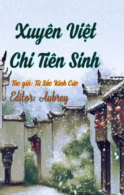 [Đam Mỹ - Edit] Xuyên Việt Chi Tiên Sinh