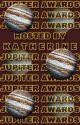 JUPITER AWARDS (CLOSED!) by -KILLERKING