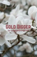 Gold Digger by jungjoonyoung5555