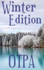 OTPA: Winter Edition by OneTruePassionAwards